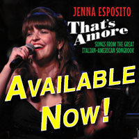 That's Amore: Jenna Esposito Sings The Great Italian-American Songbook